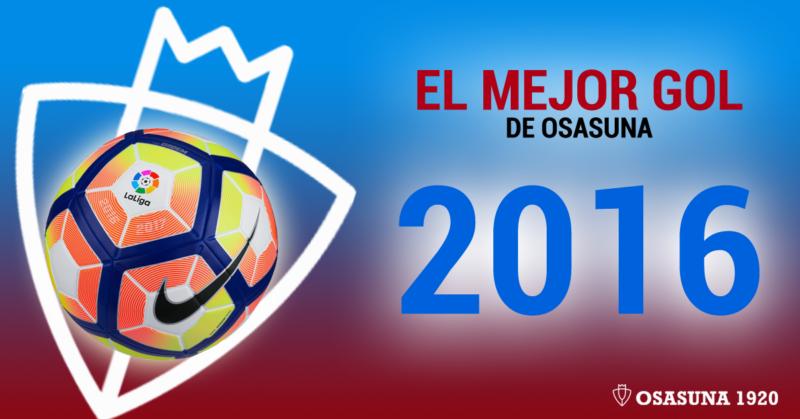 ¿Cuál ha sido el mejor gol de Osasuna de 2016?