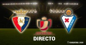 Osasuna Eibar Copa del Rey