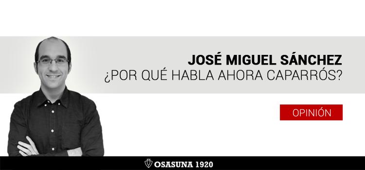 ¿Por qué habla ahora Joaquín Caparrós?