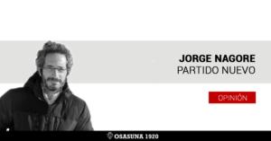 Opinión Jorge Nagore Osasuna