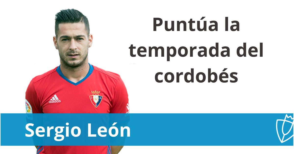 ¿Qué nota le pones a la temporada de Sergio León en Osasuna?