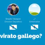 ¿Triunvirato gallego?