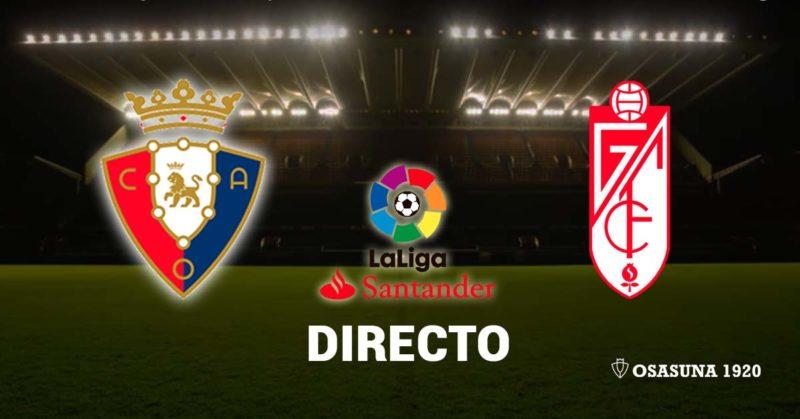 (2-1) Osasuna gana al Granada y despide El Sadar con una victoria