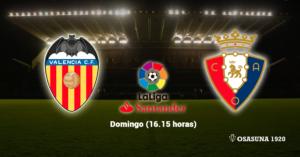 Valencia Osasuna Alineación