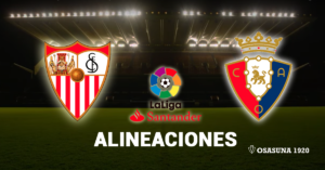 Sevilla Osasuna Alineaciones
