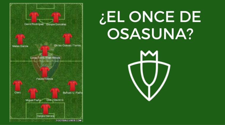 Quique completa un once muy interesante en Osasuna