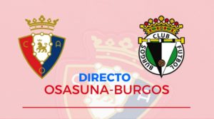 Osasuna Burgos Directo