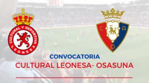 Convocatoria Cultural Leonesa-Osasuna