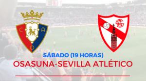 Osasuna Alineación Sevilla Atlético