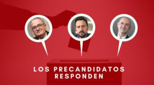 LOS PRECANDIDATOS RESPONDEN