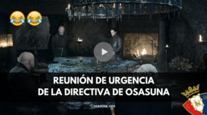Reunión de Urgencia de la Directiva de Osasuna